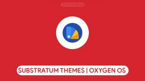 5 Substratum Themes for Oxygen OS 9 & OnePlus 7 Pro