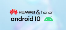 Track the EMUI 10 Update for Huawei & Honor Devices