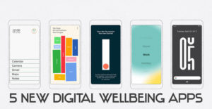 Google Launches 5 New Digital Wellbeing Apps in Play Store