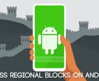 bypass regional blocks android