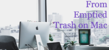 2 Best Ways to Recover Files From Emptied Trash on Mac