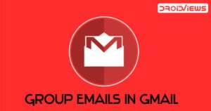 How to Create Group Emails in Gmail Without Any Extension