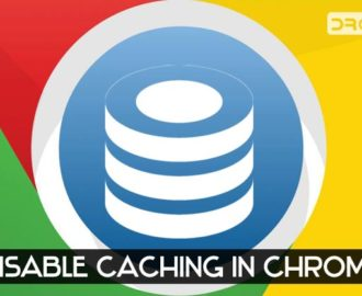 How to Disable Cache in Chrome Browser