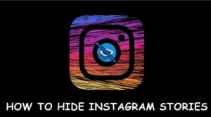 How to Hide Instagram Stories from Followers and Non-Followers