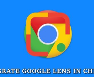 How to Integrate Google Lens into the Chrome Browser