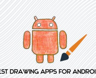5 Best Drawing Apps for Android You Must Try