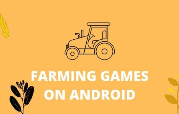 Top 5 Farming Games for Android to Play