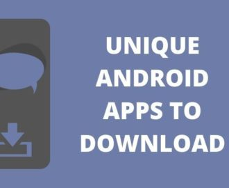 Top 8 Unique Android Apps You Must Try