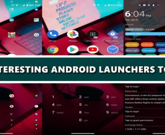 Check Out these 3 Interesting Android Launchers