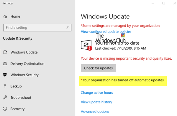 Your organization has turned off automatic updates in Windows 10