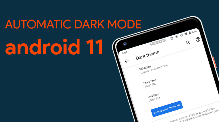 Android 11 Brings Automatic Dark Mode Scheduling