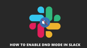 How to set up Do Not Disturb (DND) Mode in Slack