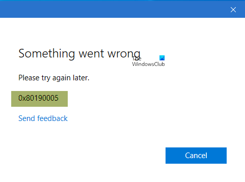 Something went wrong, 0x80190005 – Outlook error on Windows 10
