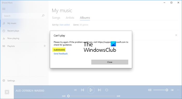 Error 0x80004005 when playing music in Groove Music in Windows 10