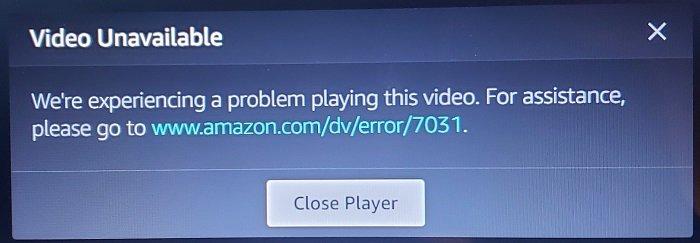 Amazon PrimeVideo Error Code 7031